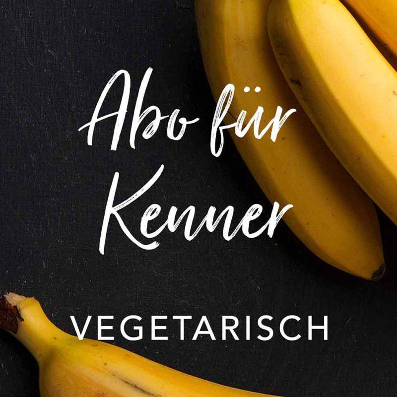 Abo für Kenner vegetarisch
